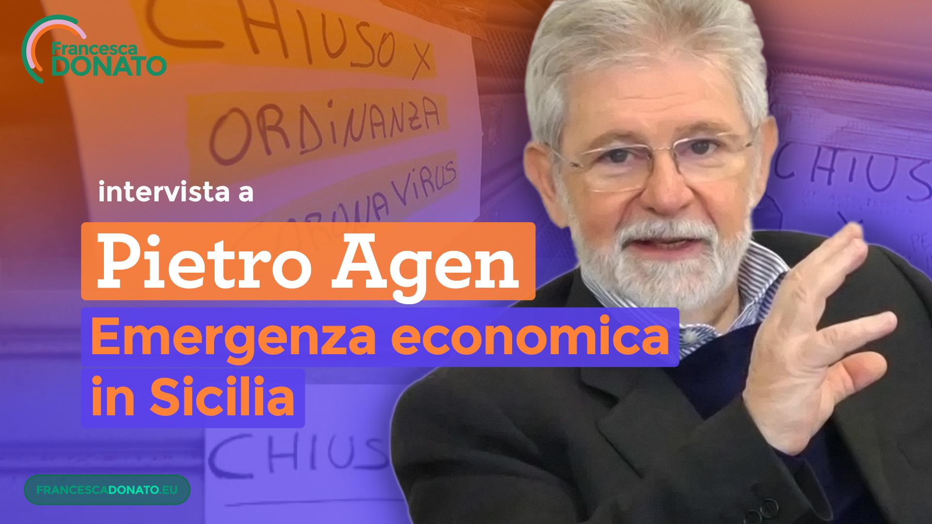 Intervista a Pietro Agen - Emergenza economica in Sicilia